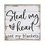 Simply Said, INC Perfect Pallets Petites - Steal My Heart Not My Blankets, 8x8 in Wood Sign PET20138