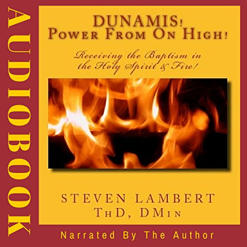 Dunamis! Power from on High! audiobook cover art