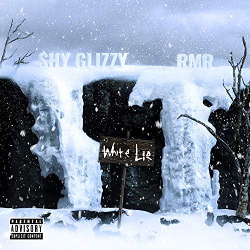 Shy Glizzy feat. RMR