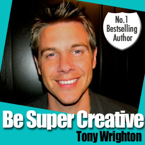Be Super Creative audiobook cover art