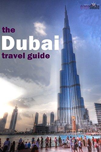 Dubai Travel Guide (Grapeshisha Travel Guides Book 2) (English Edition) PDF Books