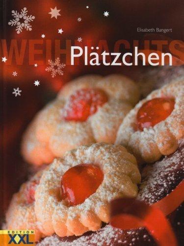 Weihnachtspl?tzchen by Elisabeth Bangert(2008-09-01)