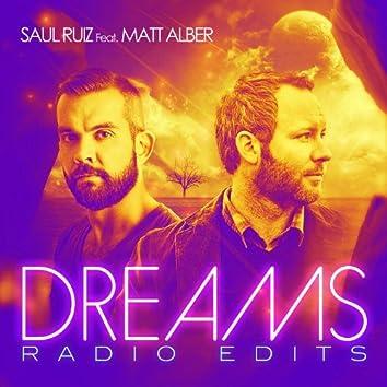 Dreams - The Radio Edits (feat. Matt Alber)