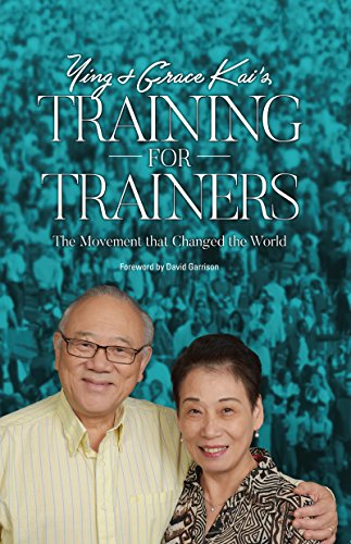 Ying and Grace Kai's Training for Trainers: The Movement That Changed the World