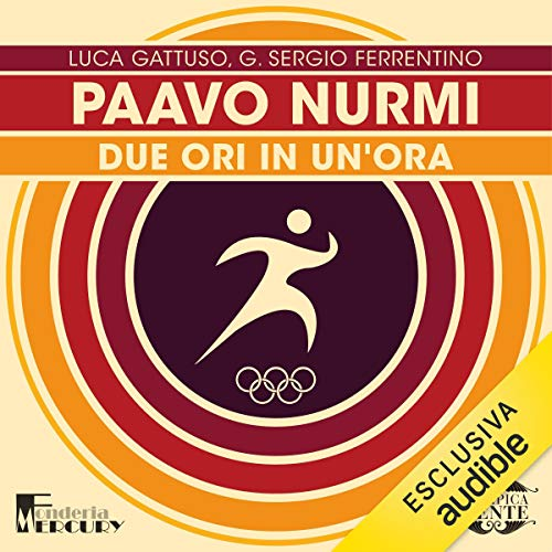 Paavo Nurmi. Due ori in un'ora audiobook cover art