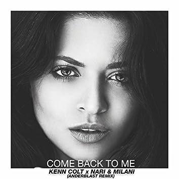 Come Back To Me (Anderblast Remix)