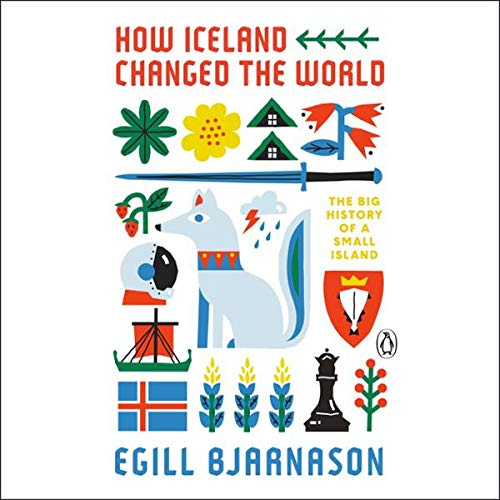 How Iceland Changed the World cover art