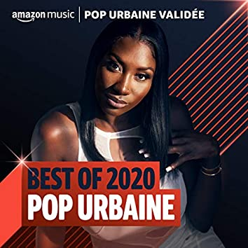 Best of 2020 : Pop Urbaine