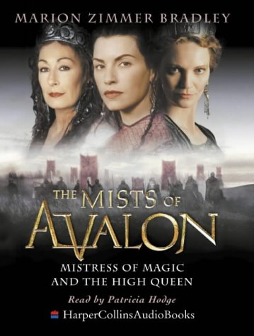 Download The Mists of Avalon: Mistress of Magic and the High Queen 0007126840