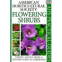 Flowering Shrubs (AHS Practical Guides)