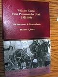 William Carter, first plowman in Utah, 1821-1896: His ancestors & descendants