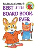 Richard Scarry's Best Little Board Book Ever (Richard Scarry's Busy World)