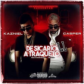 De Sicario a Traqueto (feat. Casper Magico)