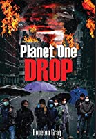 Planet One Drop