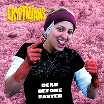Dead Before Easter