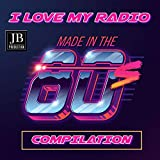 I Love My Radio Compilation 80's (Made In The 80)