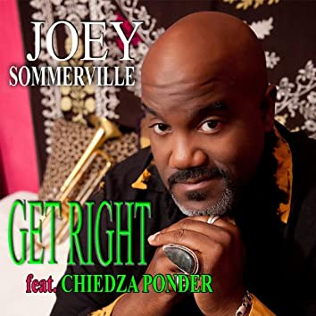 Get Right (feat. Chiedza Ponder)