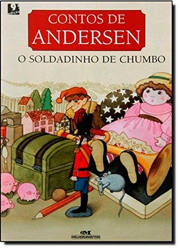 Contos de Andersen: O Soldadinho de Chumbo