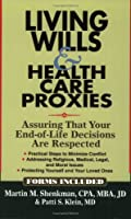 Living Wills & Health Care Proxies: Assuring That Your End-of-Life Decisions Are Respected 0974806803 Book Cover