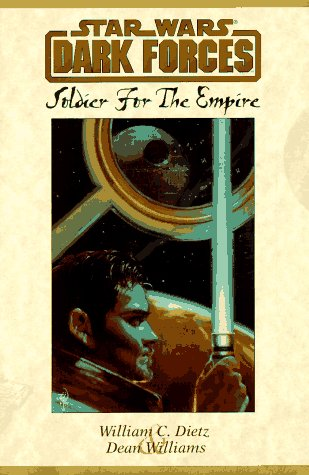 Soldier for the Empire (Star Wars: Dark Forces)