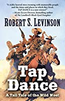 Tap Dance: A Tall Tale of the Wild West (Thorndike Large Print Western)