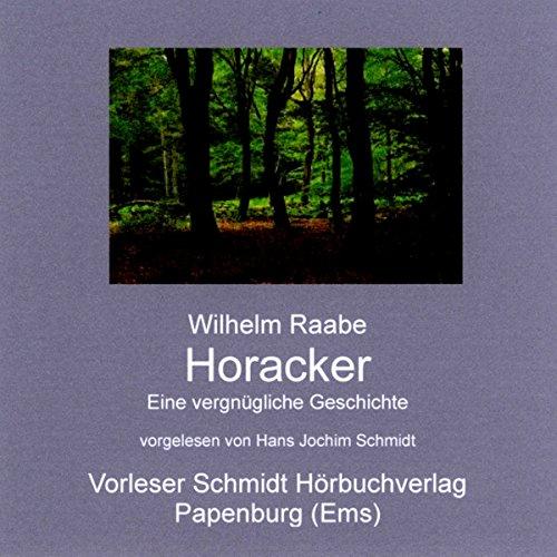 Horacker. Eine vergnügliche Erzählung Titelbild