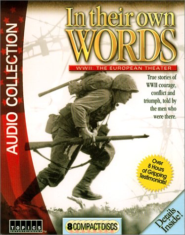 In Their Own Words - WWII: The European Theater (Topics Entertainment-History (CD))