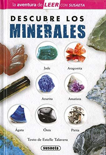 Descubre Los Minerales (La aventura de LEER con Susaeta - nivel 3)