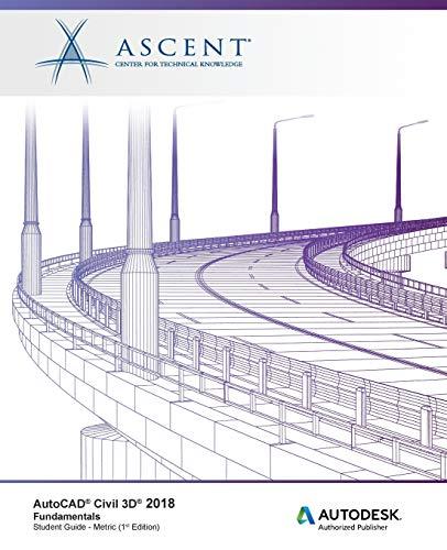 AutoCAD Civil 3D 2018 Fundamentals - Metric: Autodesk Authorized Publisher