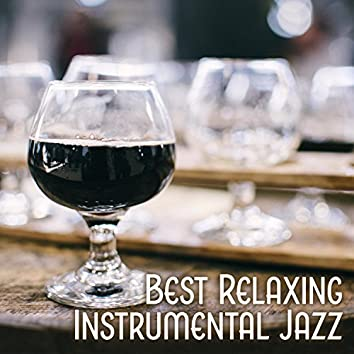 Best Relaxing Instrumental Jazz