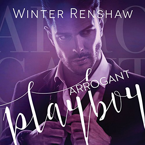 Arrogant Playboy audiobook cover art