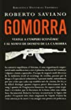 Gomorra.: Viatge a l'imperi econòmic i al somni de domini de la camorra (BIBLIOTECA UNIVERSAL EMPURI...