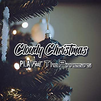 Cloudy Christmas (feat. The Pinneears)
