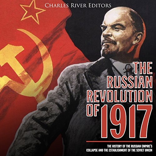The Russian Revolution of 1917 audiobook cover art