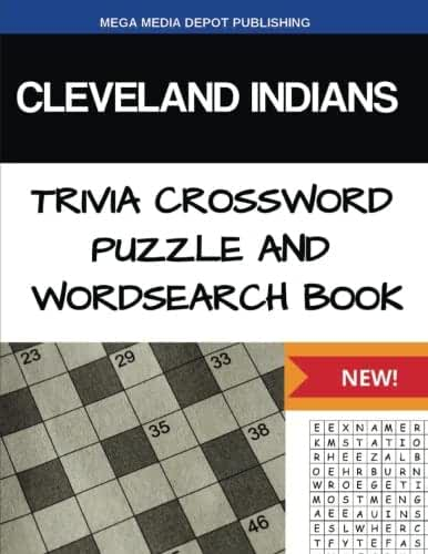 Cleveland Indians Trivia Crossword Puzzle and Word Search Book