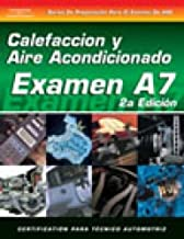 ASE Test Prep Series -- Spanish Version, 2E (A7): Automotive Heating and Air Conditioning (Delmar Learning's ASE Test Prep Series)