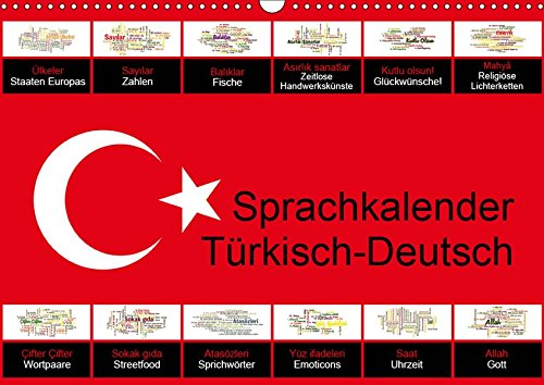 Sprachkalender Türkisch-Deutsch (Wandkalender 2019 DIN A3 quer): Einstieg in türkische Sprache und Kultur (Monatskalender, 14 Seiten ) (CALVENDO Wissen)