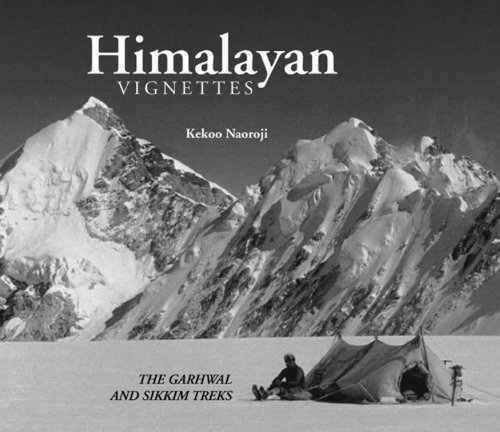 Himalayan Vignettes: The Garhwal & Sikkim Treks