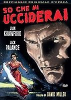 So Che Mi Ucciderai [Italian Edition]