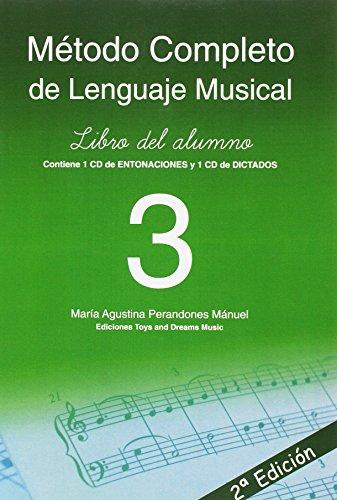 MÉTODO COMPLETO DE LENGUAJE MUSICAL 3º NIVEL LIBRO DEL ALUMNO 2ª EDICIÓN