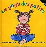 Le yoga des petits - De 2 à 6 ans
