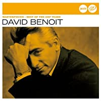 Masterpieces: Best of The GRP Years by DAVID BENOIT (2013-03-19)