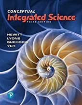 Conceptual Integrated Science (3rd Edition)