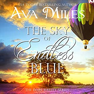 The Sky of Endless Blue     Dare Valley Series, Book 12              By:                                                                                                                                 Ava Miles                               Narrated by:                                                                                                                                 Em Eldridge                      Length: 12 hrs and 29 mins     Not rated yet     Overall 0.0