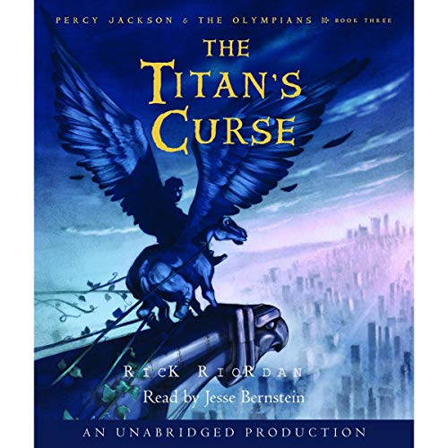 The Titan's Curse     Percy Jackson and the Olympians, Book 3              Written by:                                                                                                                                 Rick Riordan                               Narrated by:                                                                                                                                 Jesse Bernstein                      Length: 8 hrs and 48 mins     62 ratings     Overall 4.7