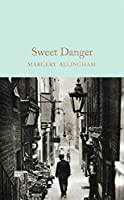 Sweet Danger (Macmillan Collector's Library)