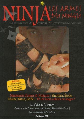 Ninja, les armes du Ningu : Tome 2, Les techniques de combat des guerriers de l'ombre