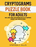Cryptograms Puzzle Book For Adults - 500...