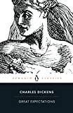 GREAT EXPECTATIONS: Charles Dickens (Penguin classics)