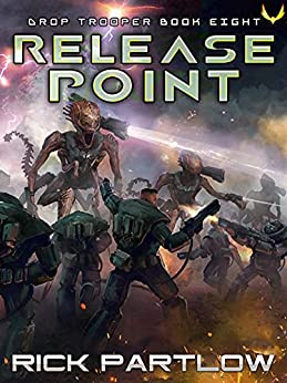 Release Point (Drop Trooper Book 8) by [Rick Partlow]